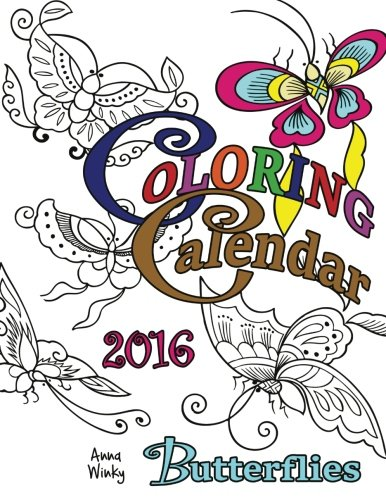Coloring Calendar 2016: Butterflies (Coloring Calendars)