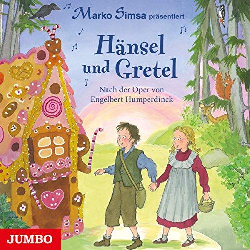Hänsel und Gretel: Nach der Oper von Engelbert Humperdinck Titelbild