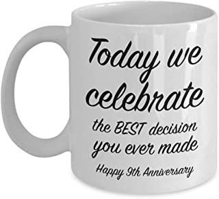 9th Anniversary Present Ideas for Him - 9 Year Wedding Anniversary Cup for Her - We Celebrate - Unique Coffee Mug for Husb...