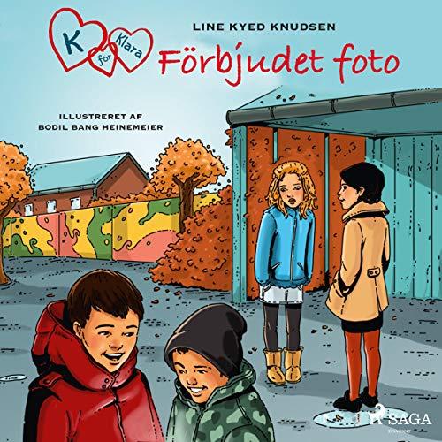 K för Klara 15 - Förbjudet foto audiobook cover art