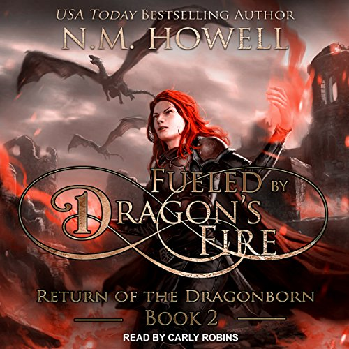 Fueled by Dragon's Fire audiobook cover art