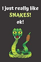 Snake Journal: unique snakes gift for animal lovers (120 pages) blank lined journal / snake notebook for kids / great for writing notes and ideas for ... book / I just really like snakes o