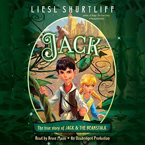 Jack: The True Story of Jack and the Beanstalk audiobook cover art