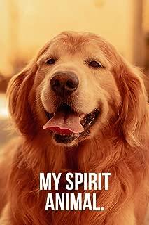 My Spirit Animal: Golden Retriever Journal