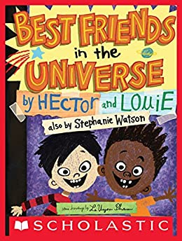 Best Friends in the Universe by [Stephanie Watson, LeUyen Pham]
