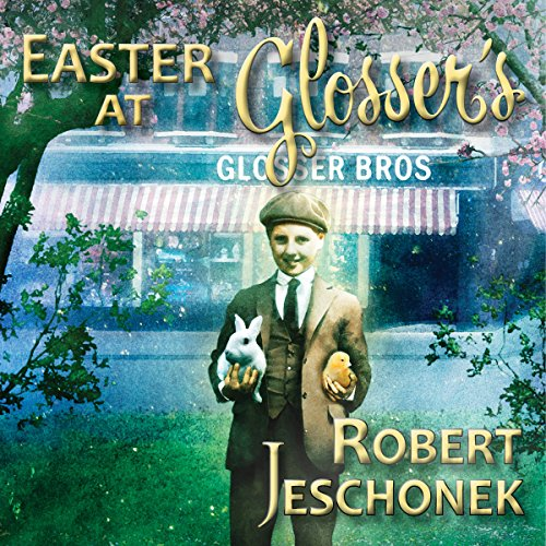 Easter at Glosser's                   By:                                                                                                                                 Robert Jeschonek                               Narrated by:                                                                                                                                 Gary A Mason                      Length: 1 hr and 2 mins     11 ratings     Overall 4.4