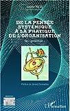De la pensée systémique à la pratique de l'organisation: Le 'giroscope' (Perspectives organisationnelles) (French Edition)