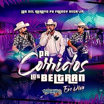 Pa Corridos los Beltran (En Vivo)