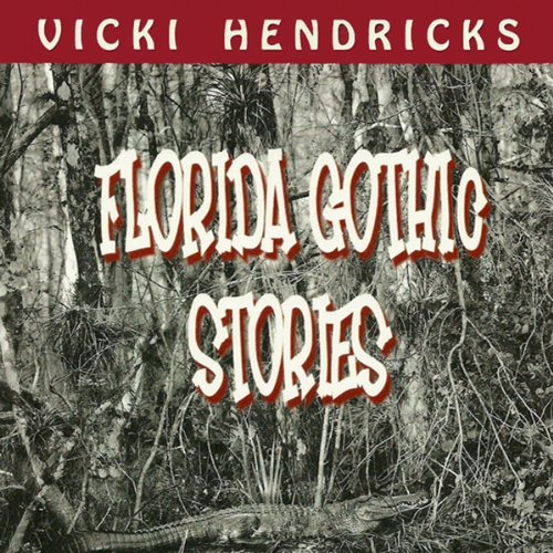 Florida Gothic Stories audiobook cover art