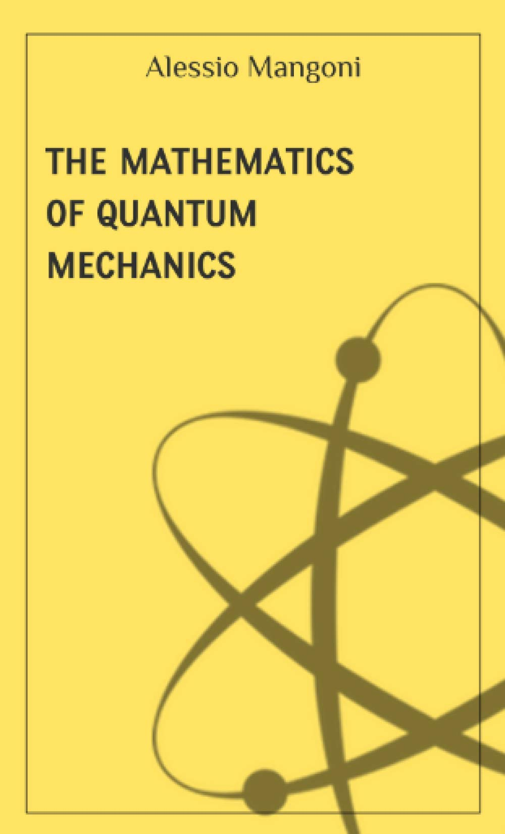 The Mathematics Of Quantum Mechanics (concepts Of Physics)