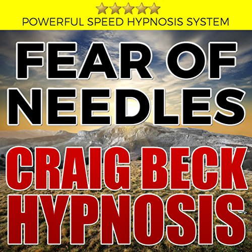 Fear of Needles: Craig Beck Hypnosis cover art