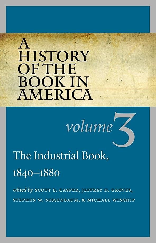 広告するオート生A History of the Book in America: The Industrial Book, 1840-1880
