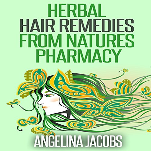 Herbal Hair Remedies from Natures Pharmacy cover art