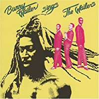 SINGS THE WAILERS(ltd.reissue) by BUNNY WAILER (2005-05-11)