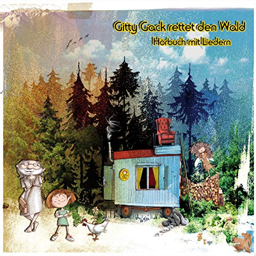 Gitty Gack rettet den Wald Titelbild
