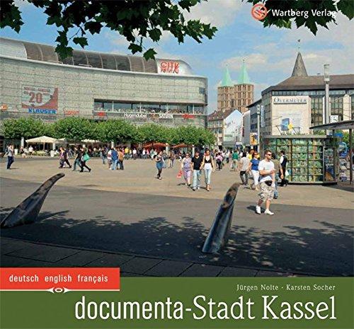documenta-Stadt Kassel: Ein Bildband in Farbe (Farbbildband)