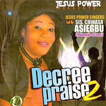 Decree Praise 2