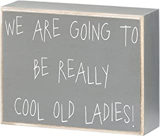 'Really Cool Old Ladies' Funny Wood Box Sign