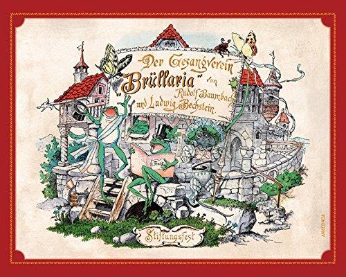 Der Gesangverein Brüllaria. Ein lustiges Bilderwerk für Groß und Klein