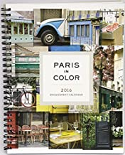 2016 Paris in Color Engagement Calendar by Nichole Robertson (2015-07-21)