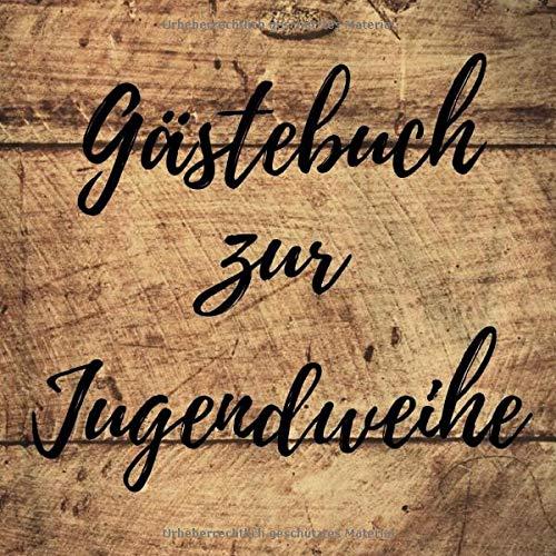 Gästebuch zur Jugendweihe: Erinnerungsbuch zum Eintragen von Glückwünschen zur Jugendweihe - 110...