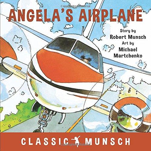 Angela's Airplane (Classic Munsch)