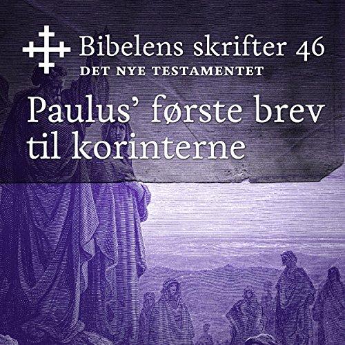 Paulus' første brev til korinterne (Bibel2011 - Bibelens skrifter 46 - Det Nye Testamentet) cover art
