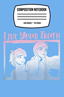 """Composition Notebook: Disney Frozen 2 Elsa Anna Live Your Truth Gradient Poster 120 Wide Lined Pages - 6"""" x 9"""" - College R..."""