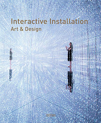 Compare Textbook Prices for Interactive Installation Art & Design ARTPOWER INTERN  ISBN 9789881998583 by Chen, Wang