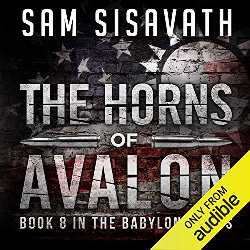 The Horns of Avalon: Purge of Babylon, Book 8