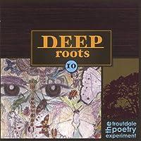 Deep Roots 10