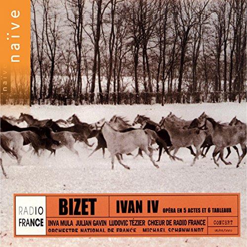 Georges Bizet: Ivan IV  (Gesamtaufnahme)