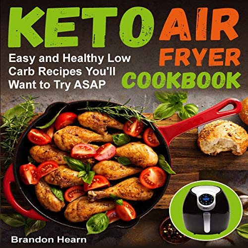 Keto Air Fryer Cookbook audiobook cover art