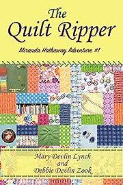 The Quilt Ripper (Miranda Hathaway Adventures Book 1)