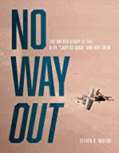 """No Way Out: The Untold Story of the B-24 """"Lady Be Good"""" and Her Crews"""