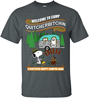 Welcome to Camp Quitcherbitchin A Certified Happy Camper Area T-Shirt