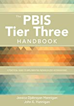 The PBIS Tier Three Handbook: A Practical Guide to Implementing Individualized Interventions (NULL)