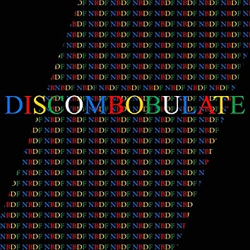 Discobombulate