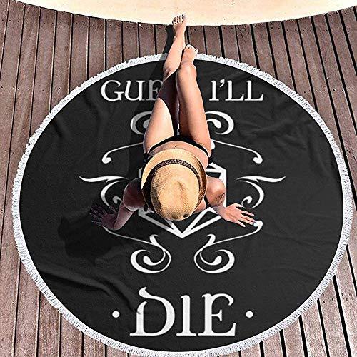 Duanrest gu-ess Ik zal sterven Ramadan Festival ronde tapijt, ronde strand handdoek Yoga Mat Strand Mat Tafel Mat Thuis Tapijt Seaside Sjaal