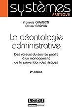 La deontologie administrative - 2e edition