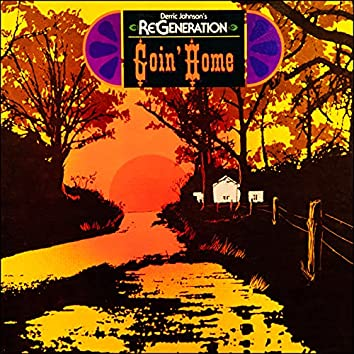 Re Generation - Goin' Home (Remastered)