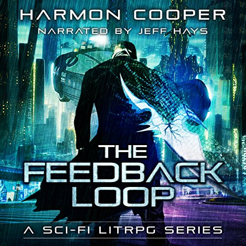 The Feedback Loop, Book 1 audiobook cover art