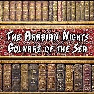 The Arabian Nights - Gulnare of the Sea audiobook cover art