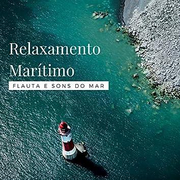 Relaxamento Marítimo - Flauta e Sons do Mar, Música de Fundo para Relaxamento
