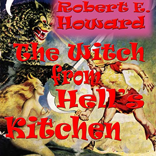 The Witch from Hell's Kitchen audiobook cover art