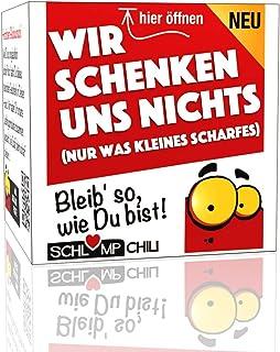 Schlump-ChiliWir schenken uns NICHTS - ein witziges und originelles Geschenk, etwas mehr als nichts. Ein cooles Nix Präsent für Frauen und Männer.