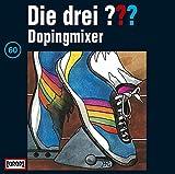 Die drei Fragezeichen - Dopingmixer – Folge 60