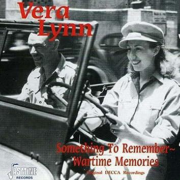 Something to Remember - Wartime Memories