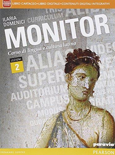 Monitor lezioni. Per i Licei. Con e-book. Con espansione online (Vol. 2)