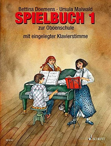 Oboenschule: Band 1. Oboe (2-3 Oboen). Spielbuch.